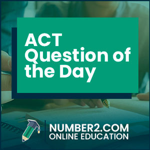 act-question-of-the-day